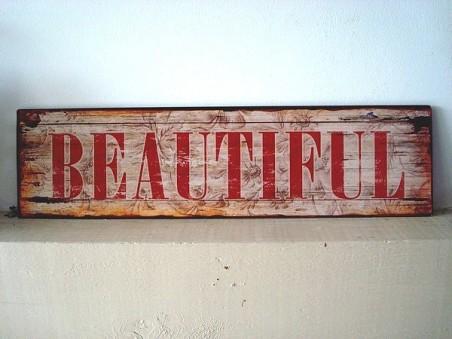 """Plaque métal déco """"Beautiful"""", ambiance campagne"""