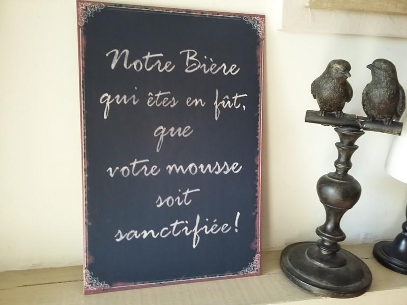 """Plaque humoristique décorative """"Notre bière...."""""""