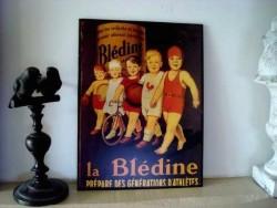 """Plaque murale publicitaire vintage """"La Blédine"""""""