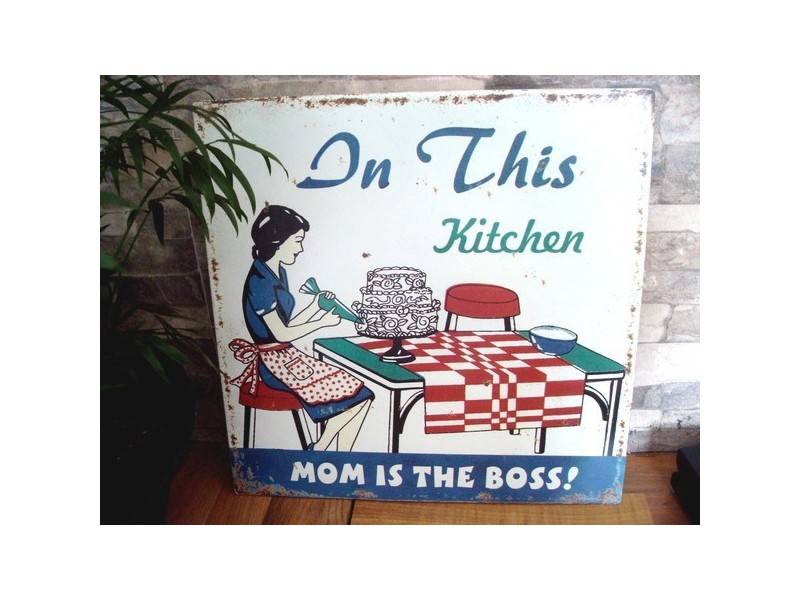 """Plaque métallique déco vintage """"Mom is the boss"""""""