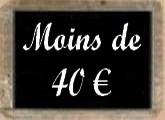 Moins de 40 euros