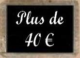 Plus de 40 euros